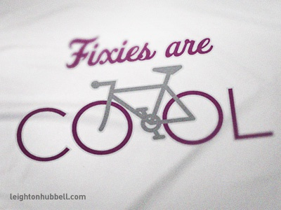 Fixies are Cool shirt