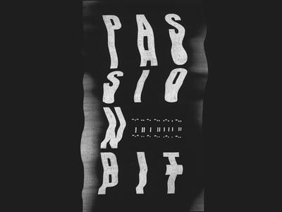 PASSION PIT - melt