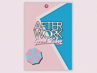Afterwork Good Vibes