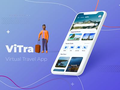 ViTra- Virtual Travel App xd uxui uiux design user experience user interface uiux design iphone mobile virtual travel mockup 3d travel travel app home page ux adobe photoshop cc adobe xd ui ui  ux design