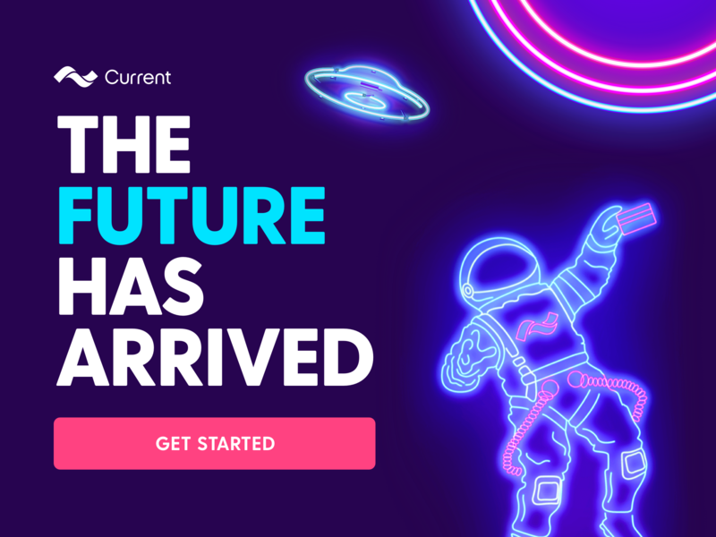 The Future Has Arrived current fintech debit card bank account banking lights neon financial finance app branding bank