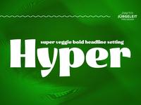 Hyper - Super Fruity Headline Font