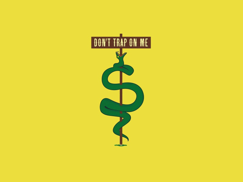 Don't Trap On Me gadsden flag snakes dont tread on me american revolution