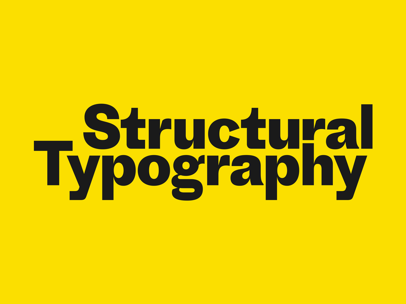 Structural Typography typography
