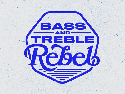 Bass And Treble Rebel