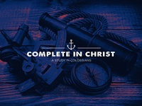 Complete in Christ 2