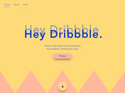 Hey Dribbble. flat typography typo font webdesign hellodribbble heydribbble debut ux ui