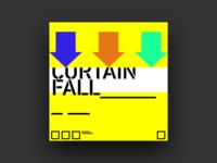 Curtain Fall