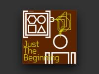 Just the Beginning