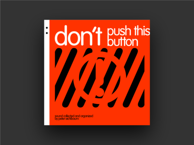 Don't Push This Button