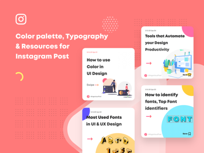 Color palette, Typography & Resources for  Instagram Post resources color palettes typography instagram
