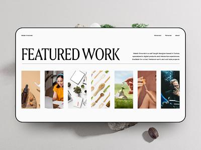 Personal Portfolio — Featured Work Highlight typography layout work portfolio projects motion interaction web website ux ui design