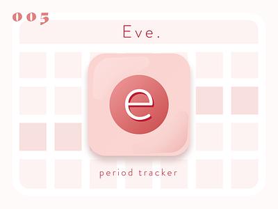 Daily UI #005–App Icon icon app dailyui005 ios eve menstruation period logo sketchapp sketch ui daily 100 challenge dailyui daily 100