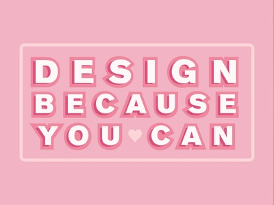 Design Because You Can design quotes