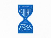 Accelerate Time