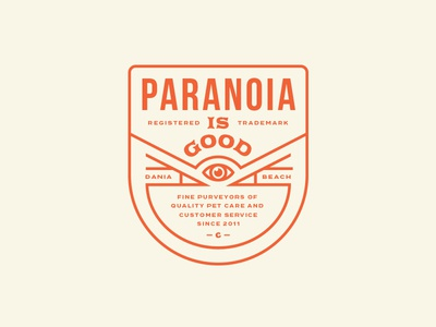Paranoia Is Good
