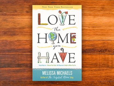 Love the Home You Have Hardcover