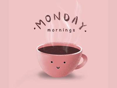 Monday Mornings procreate brushes procreateapp mornings monday tea coffee cup mug coffee illustration procreate vector digital art dribbble minimal design graphic design creativepeddler