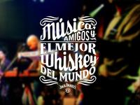 Música amigos y el mejor whiskey del mundo