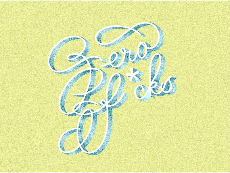 Zero Fcks vector vector lettering typography lettering handlettering illustration