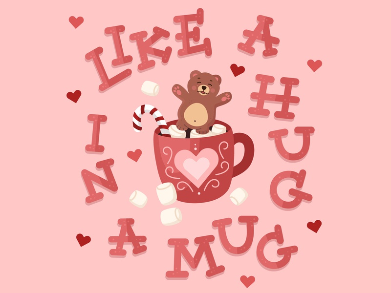 A Hug In A Mug animal cute adorable flat illustration vector vector lettering typography lettering handlettering illustration