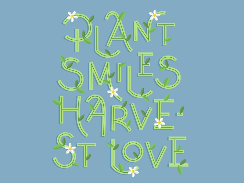 Plant Smiles quotes floral vector vector lettering typography lettering handlettering illustration