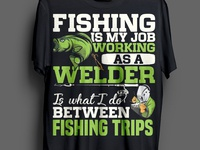 FISHING AND WELDING