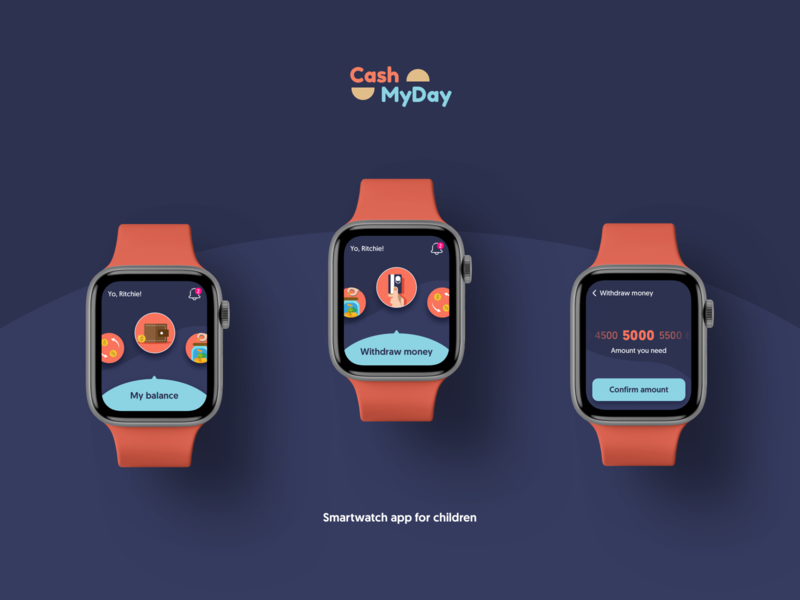 Cash My Day UI concept ux iwatch smartwatch fintech mobile ios concept ui