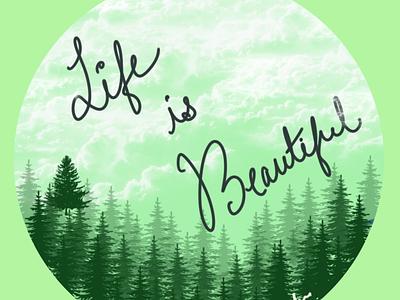 Life is Beautiful designer design illustration procreate art