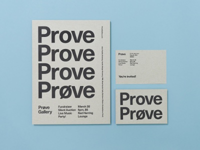 Prove Fundraiser minimal type typography screen printing screen print gallery prove posters print post card poster