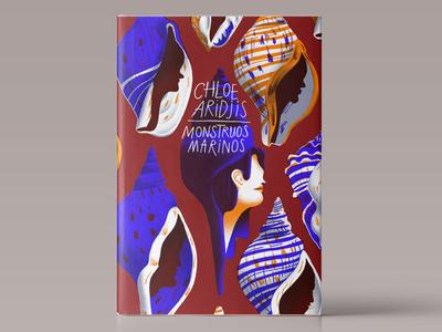 Monstruos marinos / Sea Monsters / Chloe Aridjis