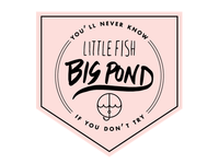 Badges / Little Fish, Big Pond