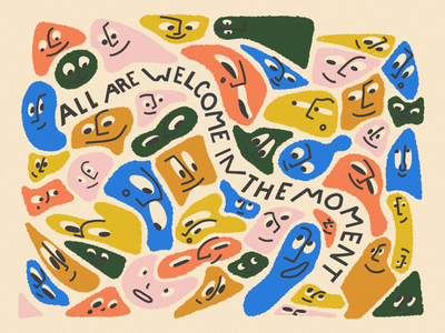 all are welcome in the moment hand lettering character graphic design color texture procreate illustration