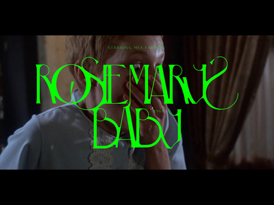 Silver Screen Type - Rosemary's Baby movies graphic design type design typography type