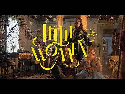 Little Women Title Screen Redesign movie poster littlewomen titlescreen movie design typography graphic design