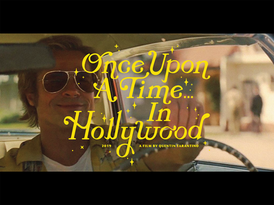 Once Upon A Time... In Hollywood Title Screen Redesign custom typography custom type movie art movie poster title screen movies movie design graphic design typography texture