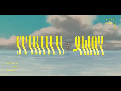 Spirited Away Title Screen Redesign studio ghibli spirited away movie poster graphic design type design custom typography movie