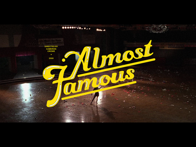 Almost Famous — Title Screen Redesign movie lauren hakmiller almost famous type design typography title screen