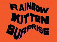 Rainbow Kitten Surprise Type Treatment