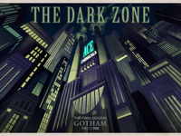 The Dark Zone - GOTHAM