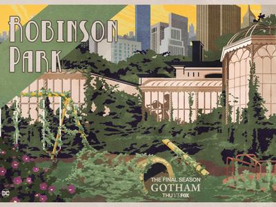 Robinson Park - GOTHAM robinson park jack gregory jack c. gregory vintage deco graphic design dc comics fox film television illustration poison ivy batman gotham