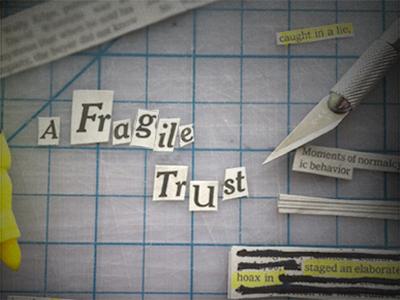 Concept for the documentary A Fragile Trust