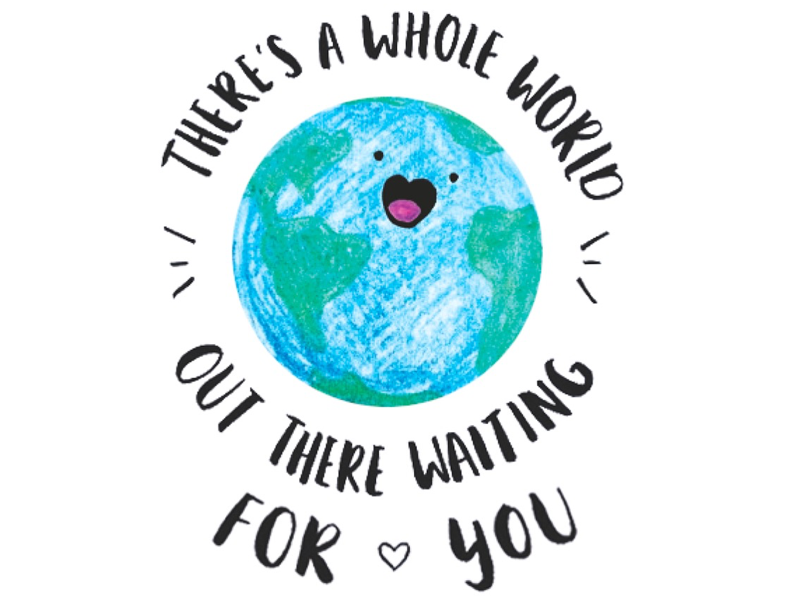 There's a whole world out there... adventure inspiring quote graphic design cute design drawing illustration colourful lettering type hand drawn typography