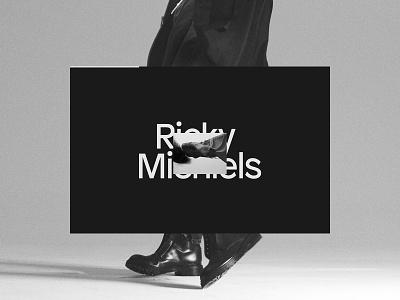 Ricky Michiels, ©2019 portfolio design typography