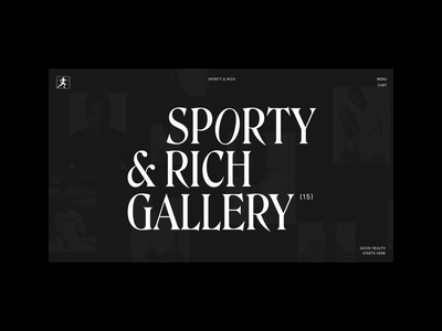 Sporty & Rich Gallery gallery animation typography ui web layout minimal design