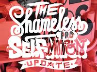 THE SHAMELESS SELF PROMOTION