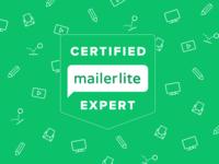 Certified Mailer Lite Expert!