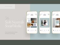 SOFT NEUTRALS - Social Media Pack