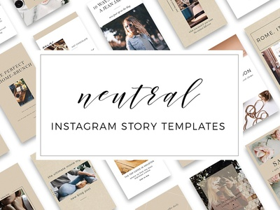 Neutral Instagram Story Templates - FREE Download