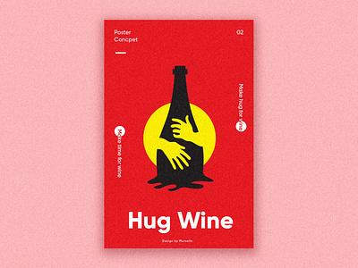 Hug Wine Poster design wine branding hug logo wine bottle wine poster logo logodesign branding design creative logo poster design webdesign illustrations vector typography modern logo identity graphic logotype creative business logo